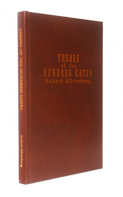 Robert Silverberg - Thebes of the Hundred Gates - Axolotl Press, 1991, US Signed Limited Edition