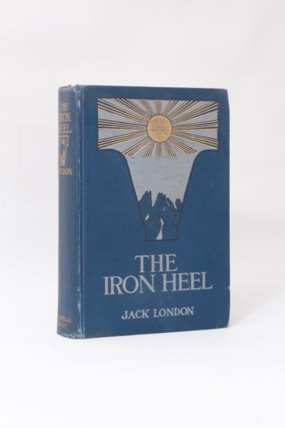 Jack London - The Iron Heel - Macmillan & Co., 1908, First Edition.