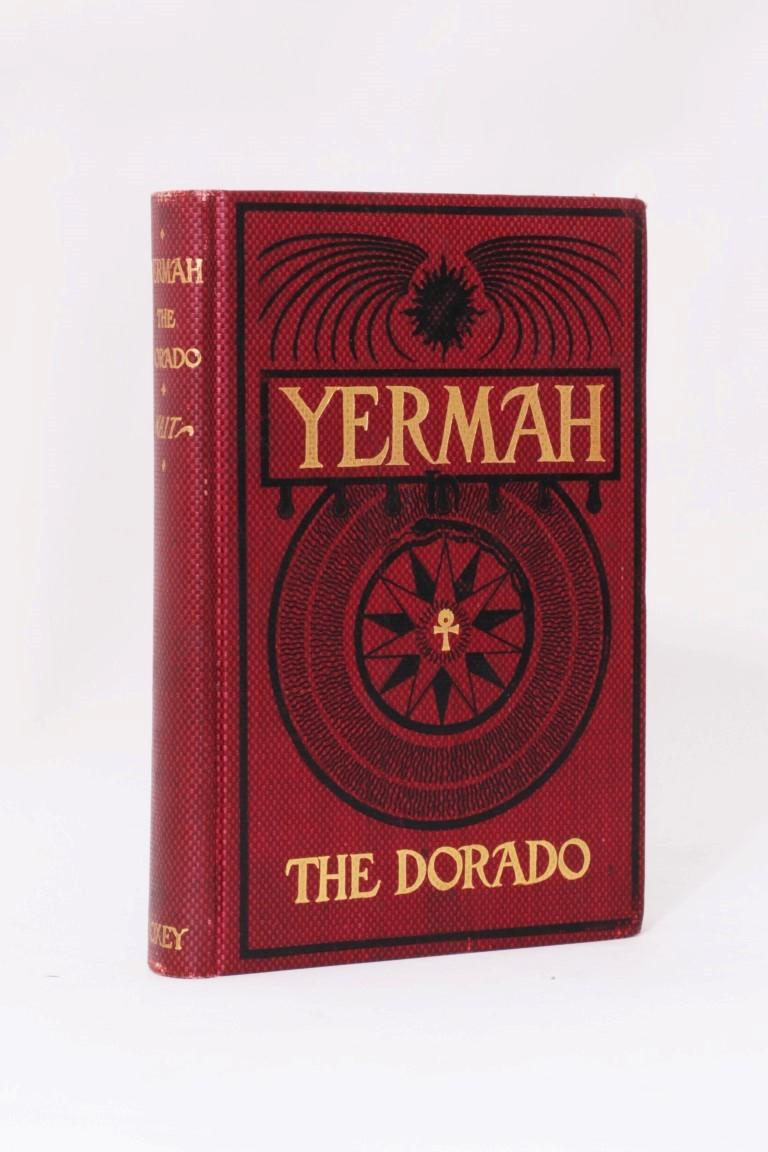 Frona Eunice Wait - Yermah the Dorado - William Doxey, 1897, First Edition.  Signed