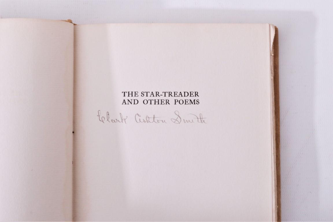 Clark Ashton Smith - The Star-Treader and Other Poems - A.M. Robertson, 1912, First Edition.  Signed