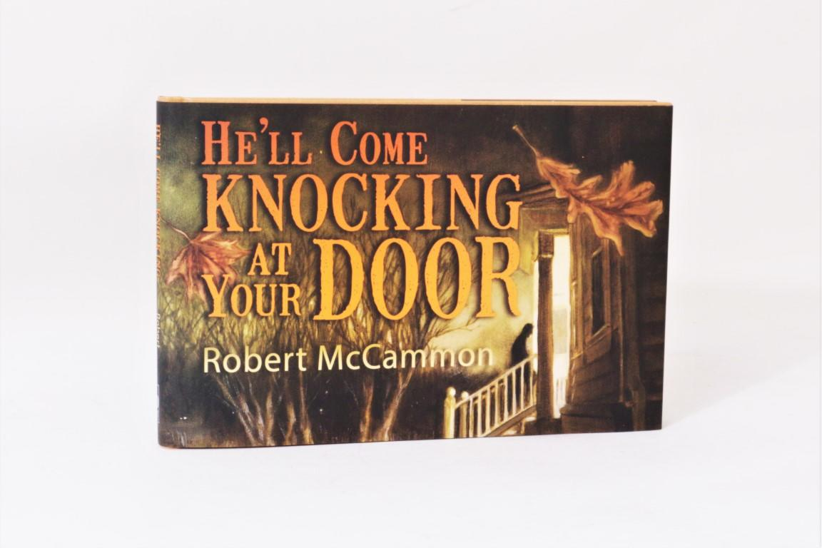 Robert McCammon - He'll Come Knocking at your Door - Cemetery Dance, 2017, Signed Limited Edition.