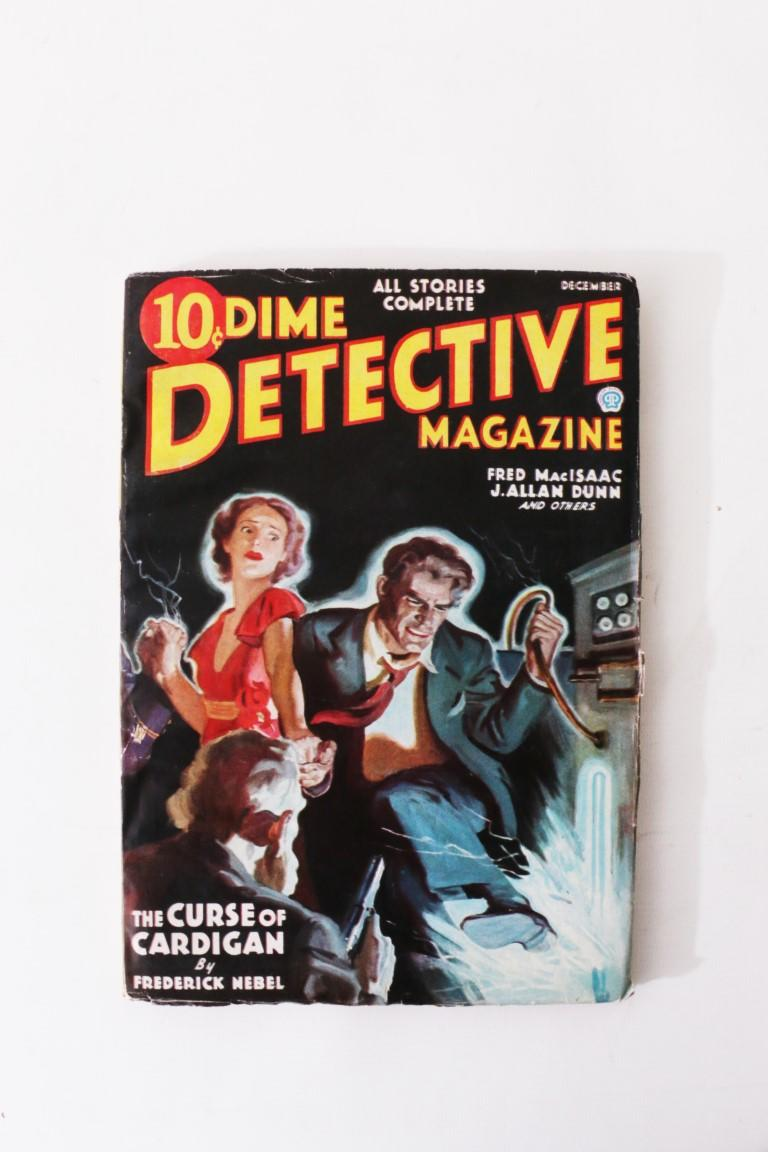 Cornell Woolrich, Hugh B. Cave and others - Dime Detective Magazine: December, 1935. Vol. 20. No. 1 - Popular Publications, 1935, First Edition.