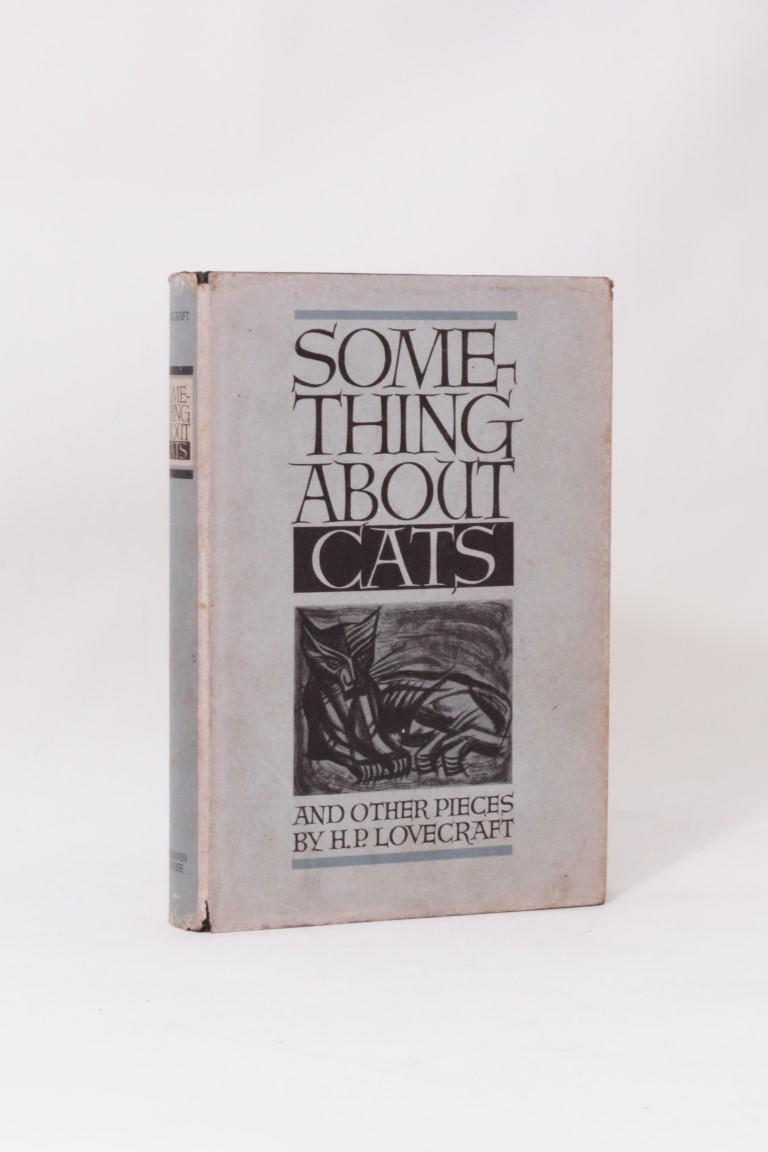H.P. Lovecraft - Something About Cats and Other Pieces - Arkham House, 1949, First Edition.