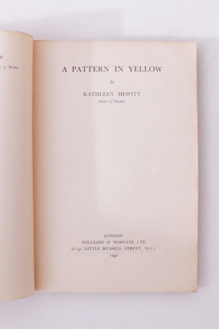 Kathleen Hewitt - A Pattern in Yellow - Williams & Norgate, 1932, Proof.