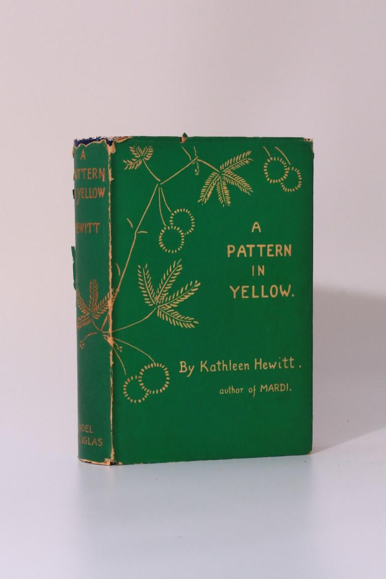 Kathleen Hewitt - A Pattern in Yellow - Noel Douglas, 1932, First Edition