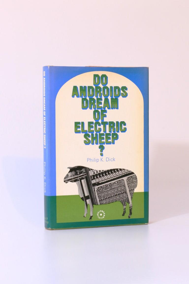 Philip K. Dick - Do Androids Dream of Electric Sheep? - Rapp & Whiting, 1969, First Edition.