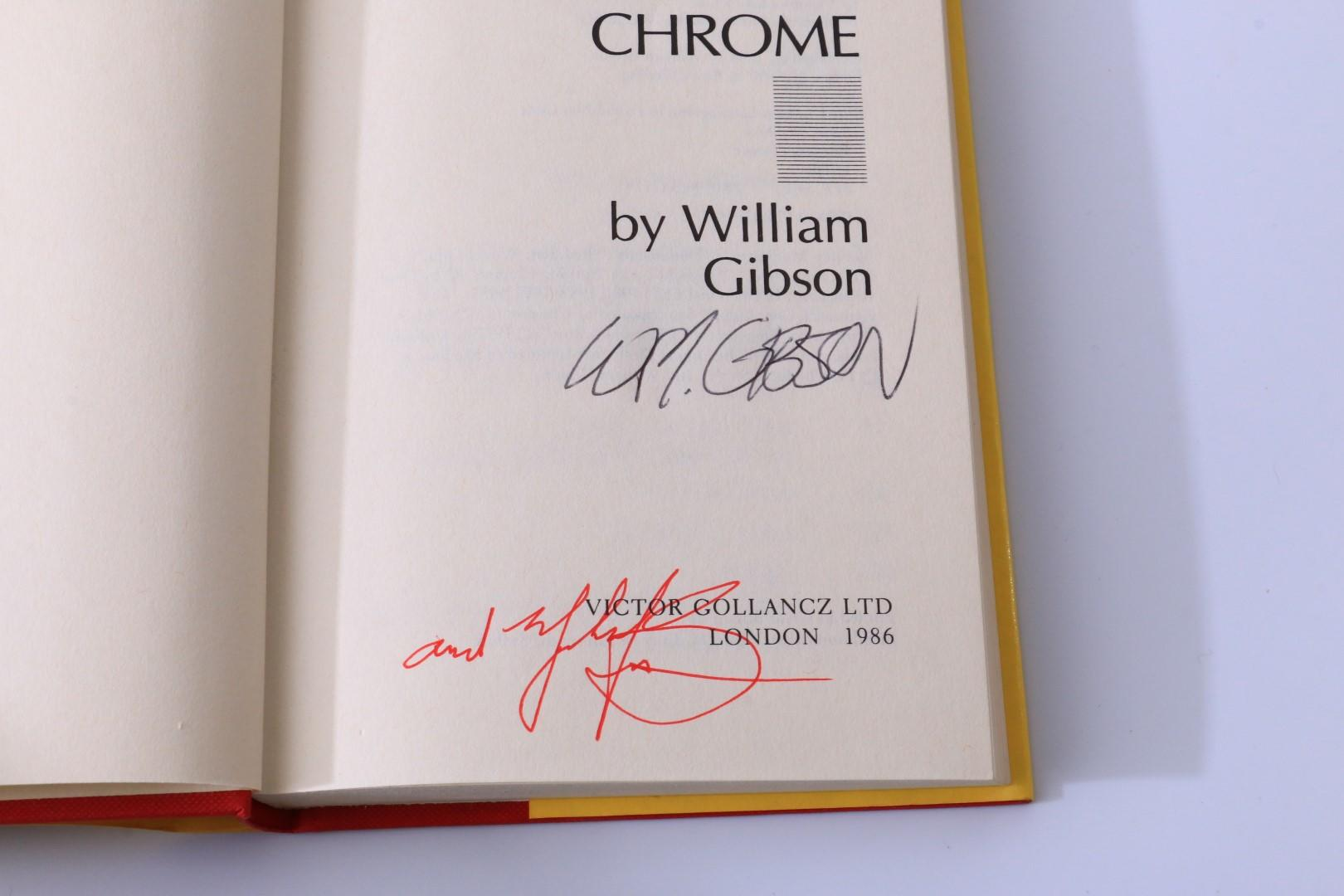 William Gibson - Burning Chrome - Gollancz, 1986, Signed First Edition.