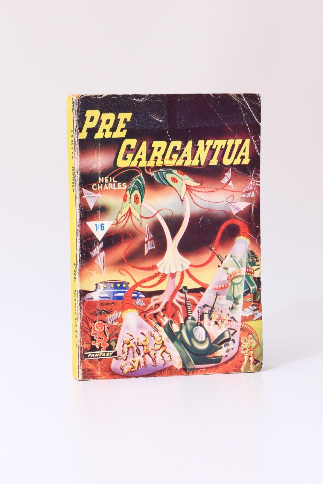 Neil Charles - Pre Gargantua - Curtis Warren, 1953, First Edition.