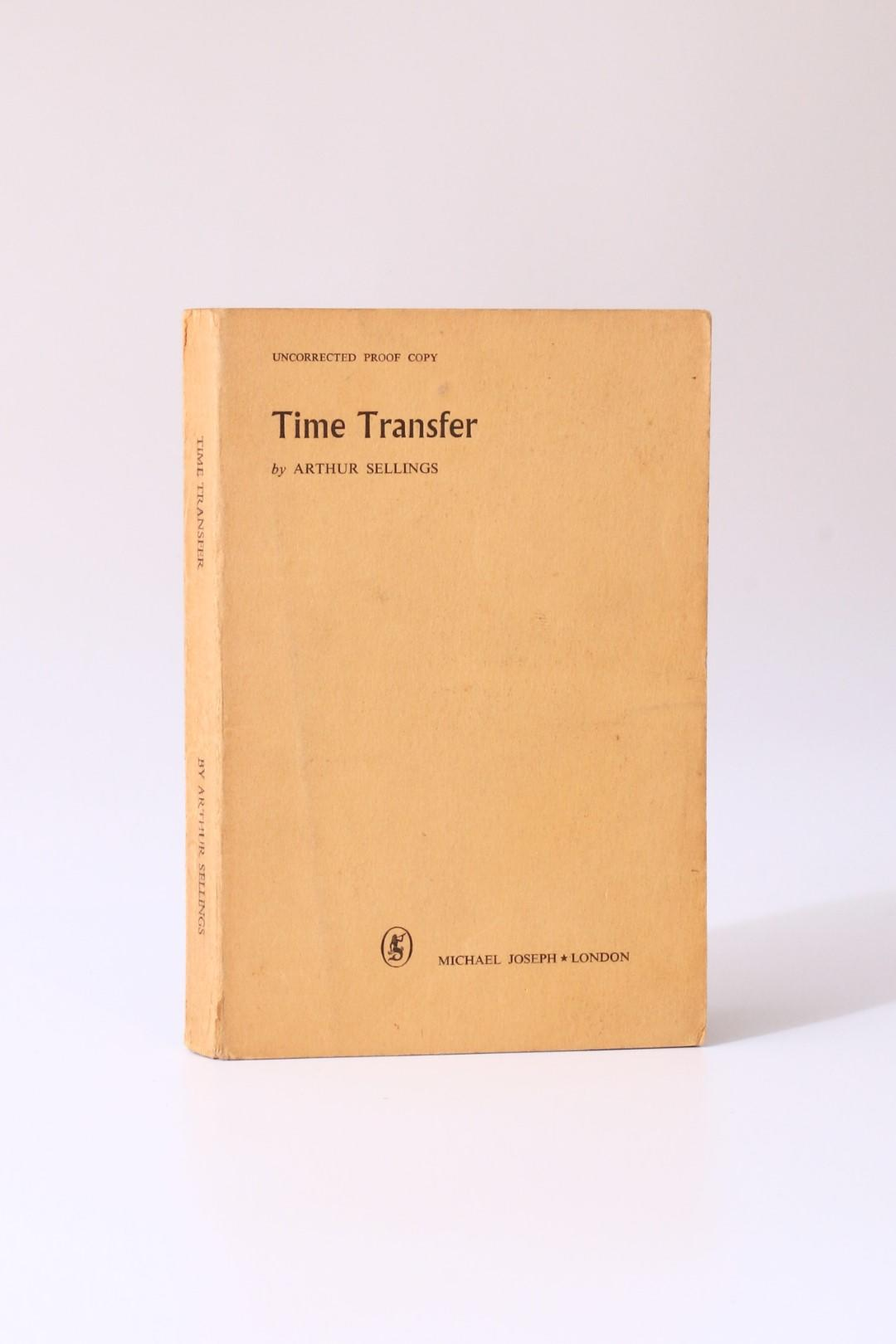 Arthur Sellings - Time Transfer and Other Stories - Michael Joseph, 1956, Proof.