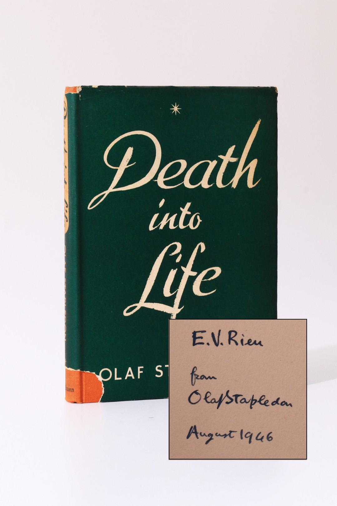 Olaf Stapledon - Death into Life - Methuen, 1946, Signed First Edition.