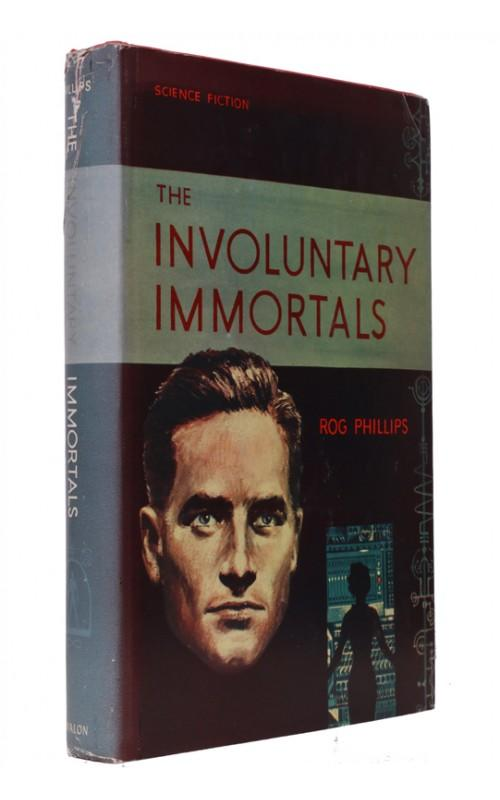 Rog Phillips - The Involuntary Immortals - Avalon, 1959, US First Edition