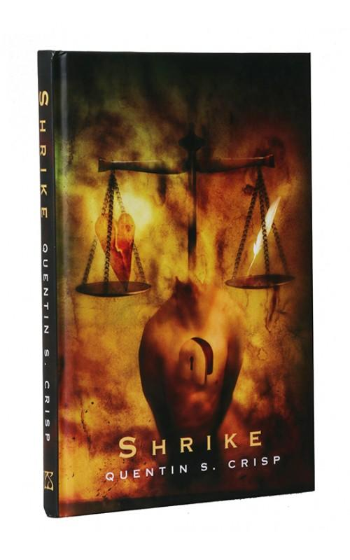 Quentin S. Crisp - Shrike - PS Publishing, 2009, UK Limited Edition