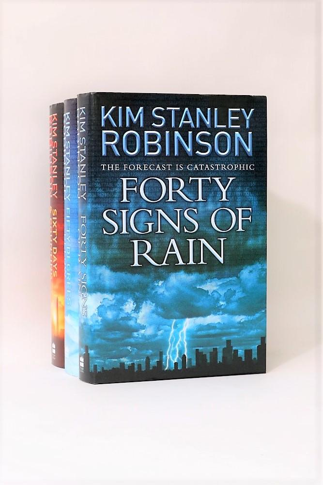 Kim Stanley Robinson - Science in the Capital: Forty Signs of Rain, Fifty Degrees Below, Sixty Days and Counting - Harper Collins, 2004-2007, First Edition.
