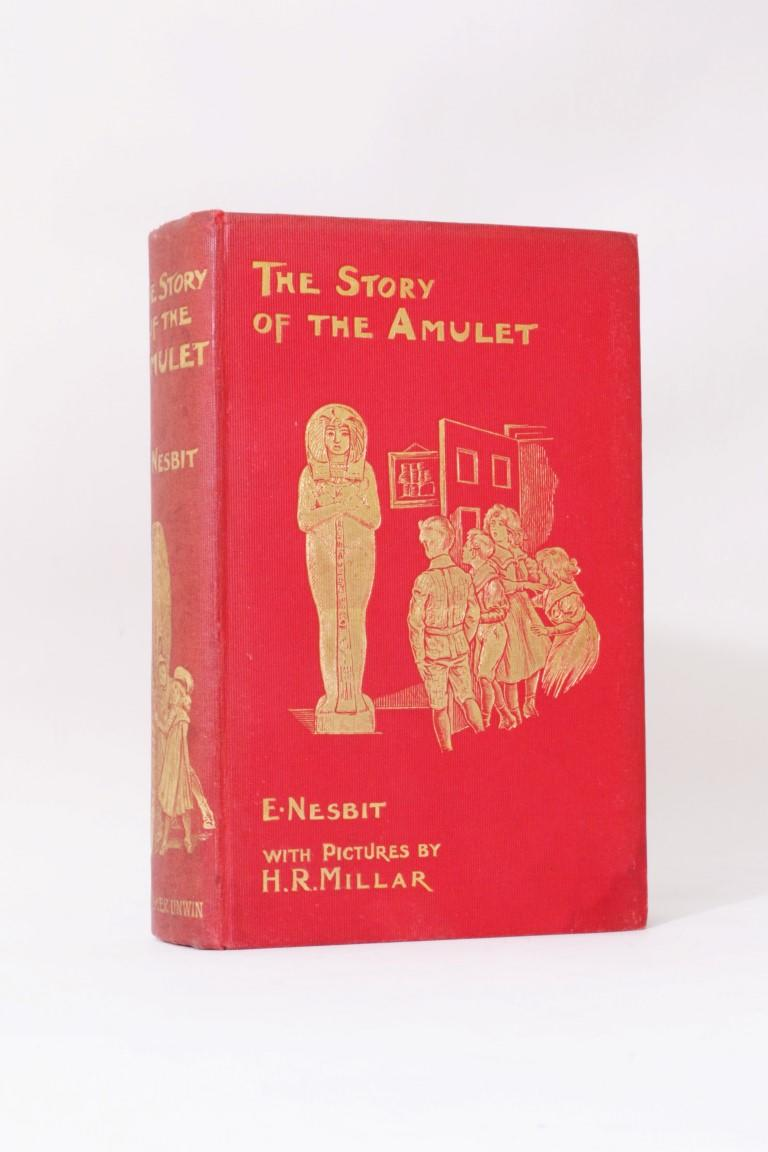 E. Nesbit - The Story of the Amulet - T. Fisher Unwin, 1906, First Edition.
