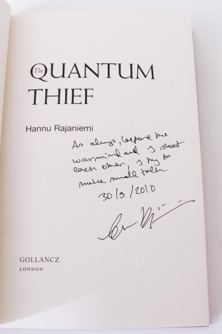 Hannu Rajaniemi - The Quantum Thief - Gollancz, 2010, Signed First Edition.