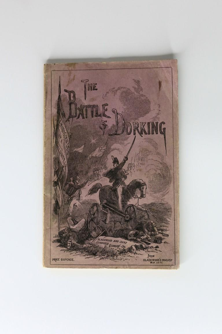 Anonymous [Sir George Chesney] - The Battle of Dorking - William Blackwood & Sons, 1871, First Thus.