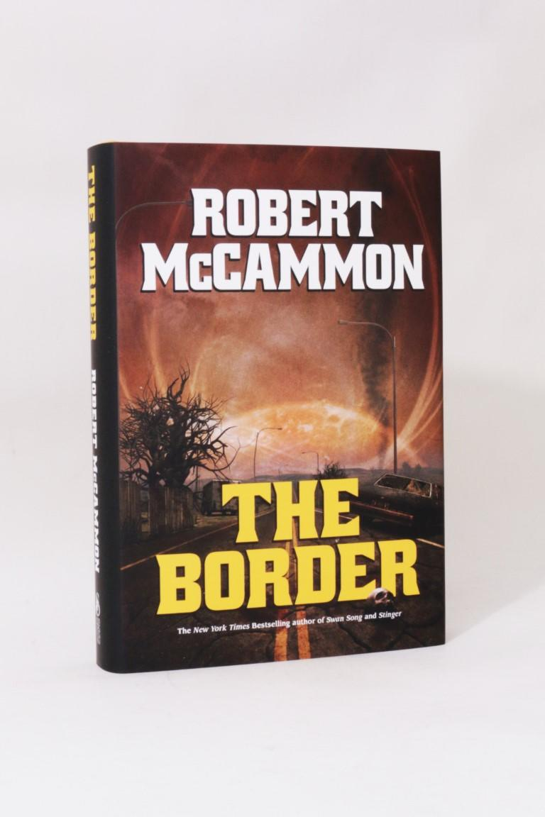 Robert McCammon - The Border - Subterranean Press, 2015, First Thus. Signed