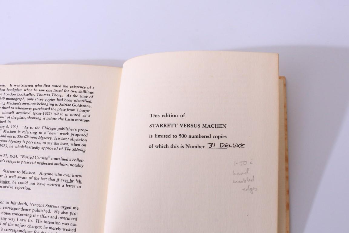 Vincent Starrett and Arthur Machen - Starrett vs. Machen: A Record of Discovery and Correspondence - Autolycus Press, 1977, Limited Edition.