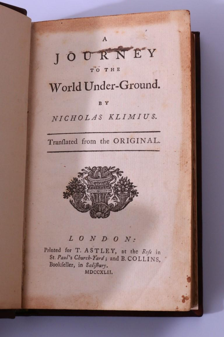 Nicolas von Klimius [Ludvig Holberg] - A Journey to the World Under-Ground - T. Astley & B. Collins, 1742, First Edition.