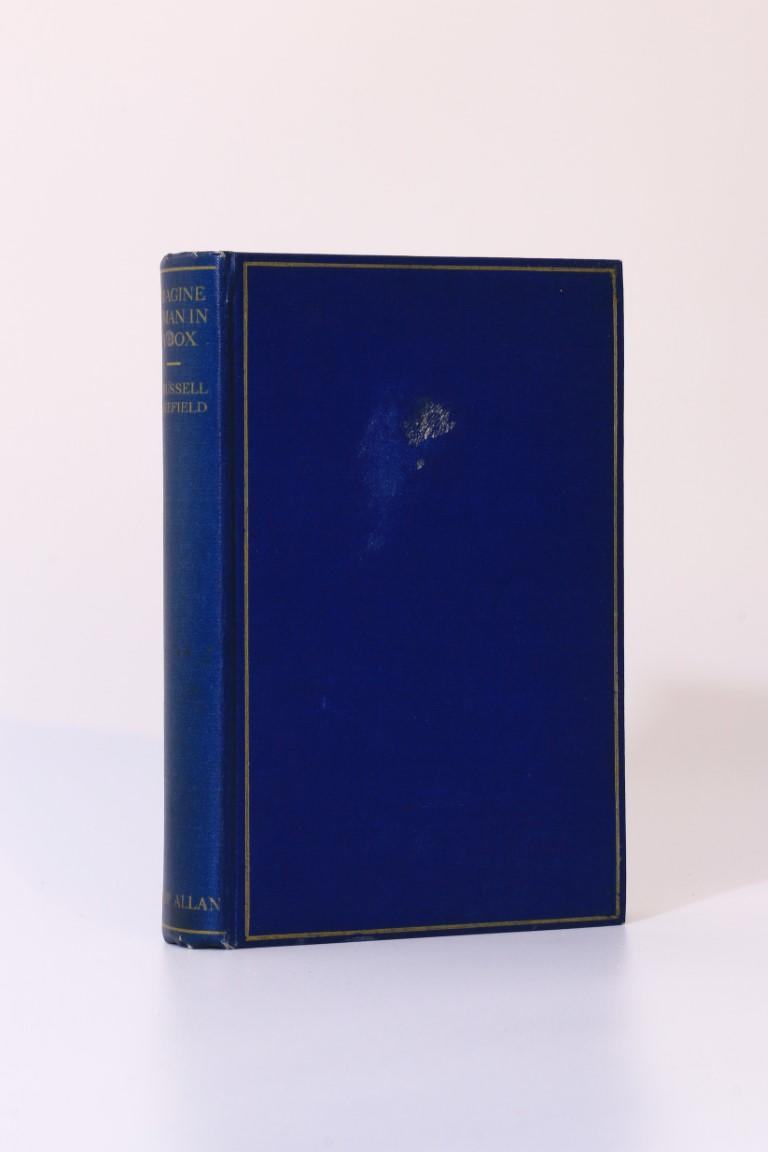 H. Russell Wakefield - Imagine a Man in a Box - Philip Allan & Co., 1931, First Edition.