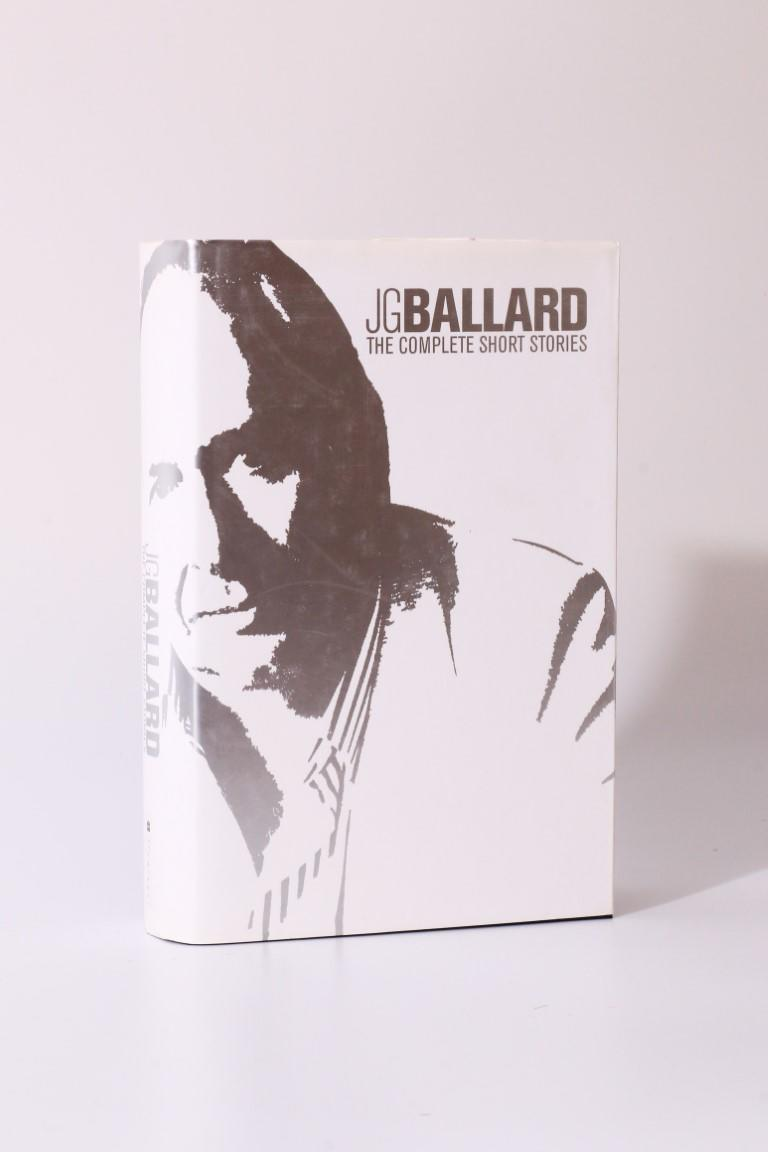 J.G. Ballard - The Complete Short Stories - Flamingo, 2001, First Edition.
