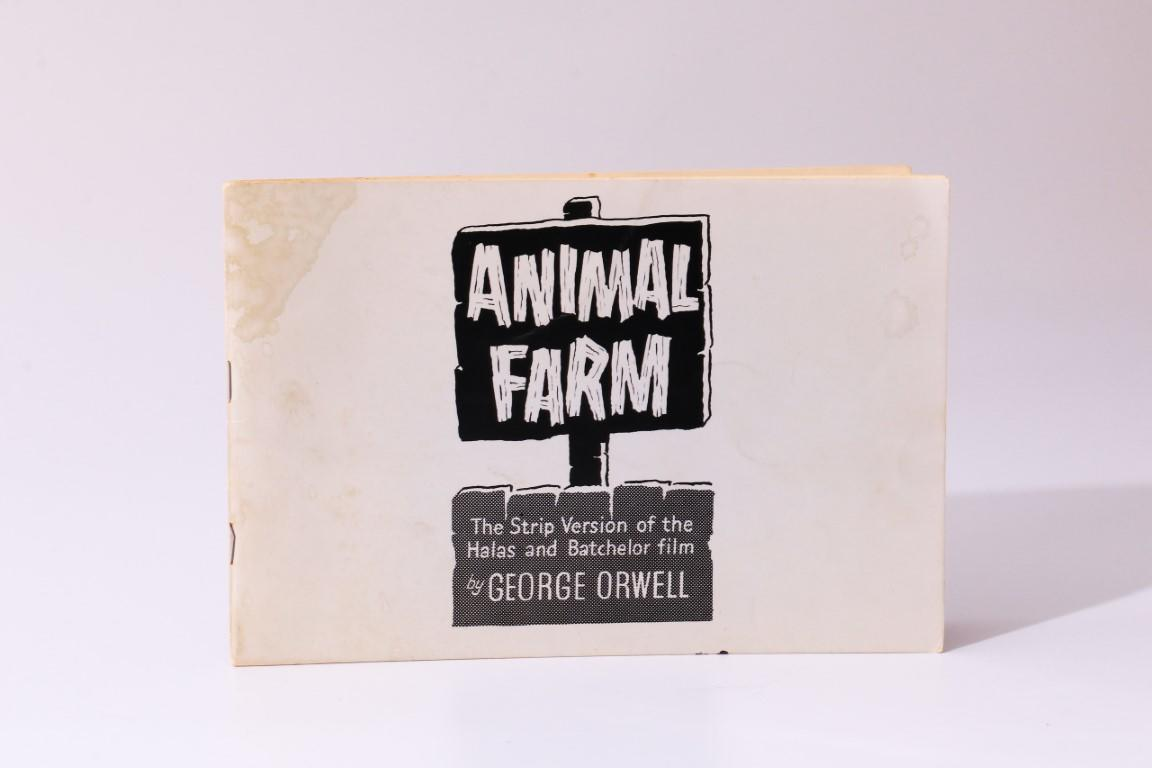 George Orwell - Animal Farm: The Strip Version of the Halas and Batchelor Film - No Publisher, n.d.[1970?], First Thus.