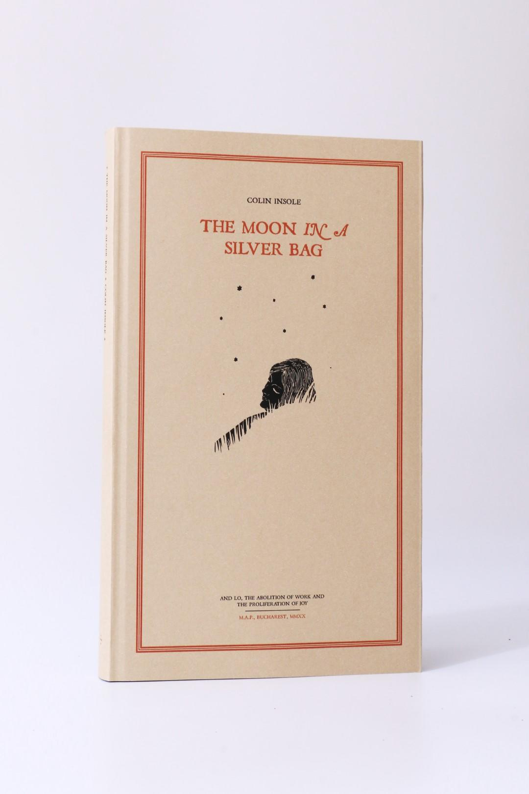 Colin Insole - The Moon in a Silver Bag - Mount Abraxas, 2020 [2021 stated on copyright page], Limited Edition.