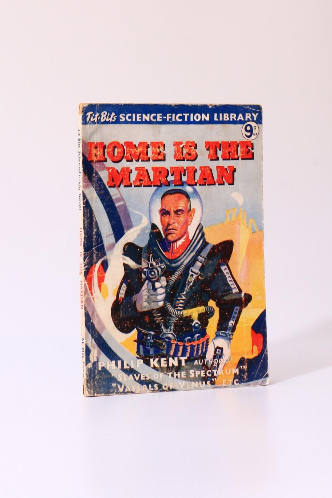 Philip Kent [Ken Bulmer] - Home is the Martian - Pearson / Tit-Bits SF Library, n.d. [1954], First Edition.