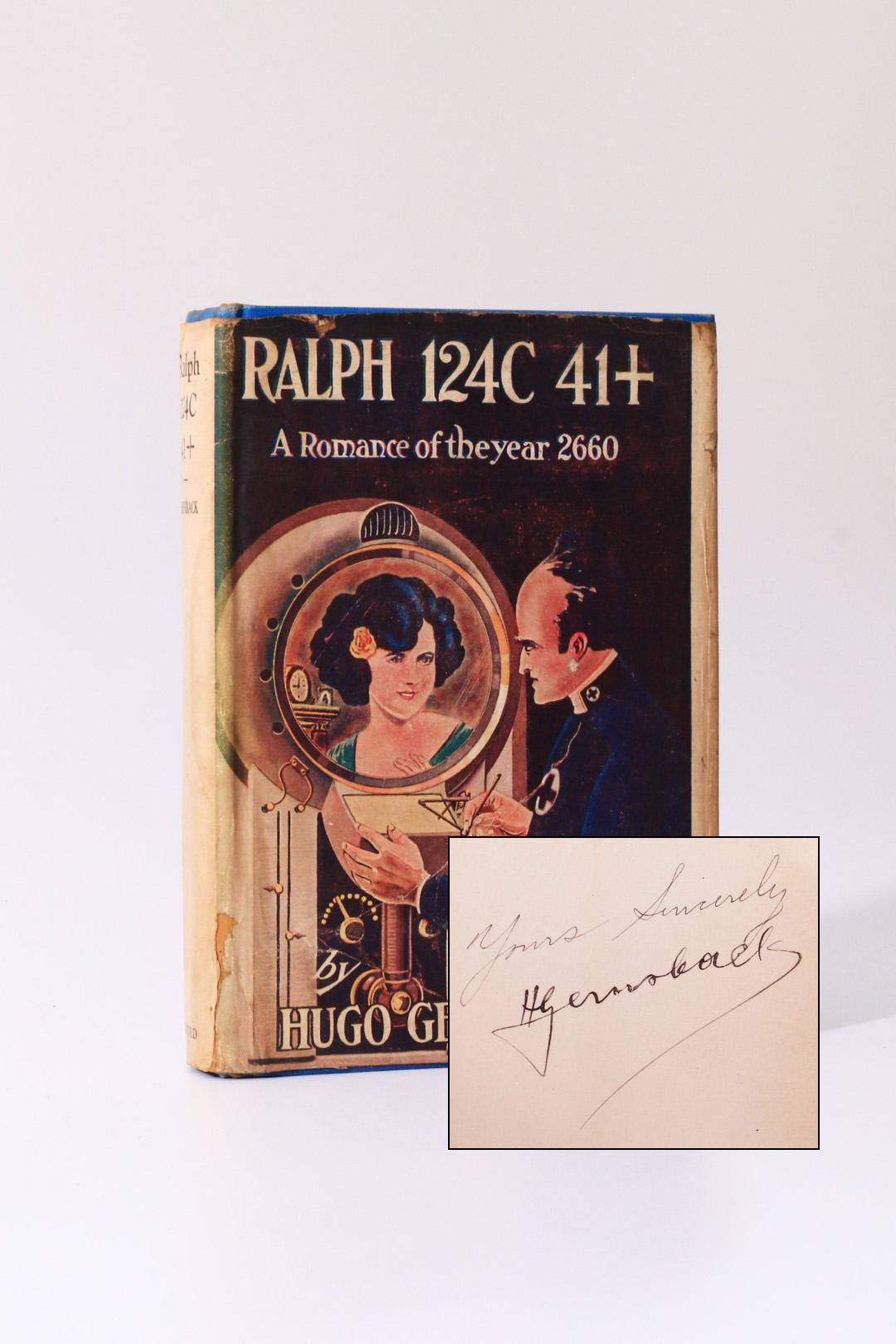 Hugo Gernsback - Ralph 124c 41+ - The Stratford Company, 1925, Signed First Edition.