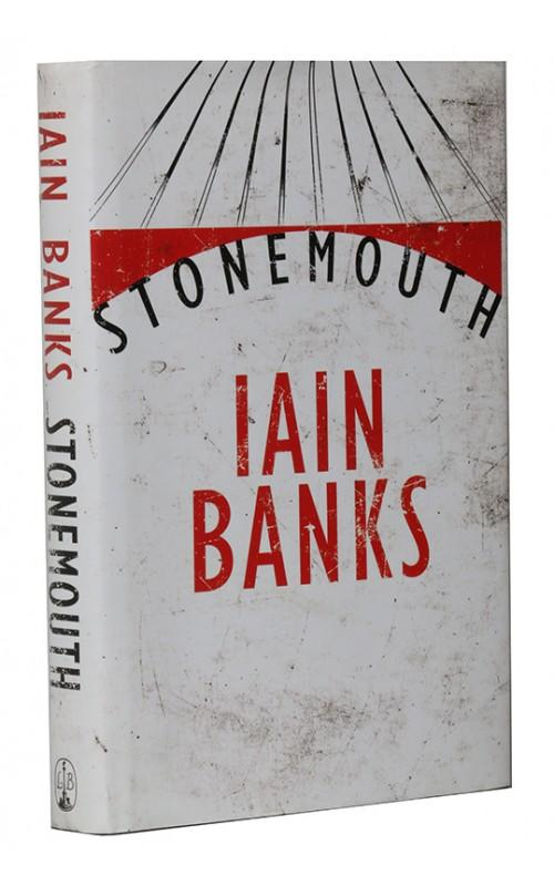 Iain Banks - Stonemouth - Little Brown, 2012, UK Signed First Edition