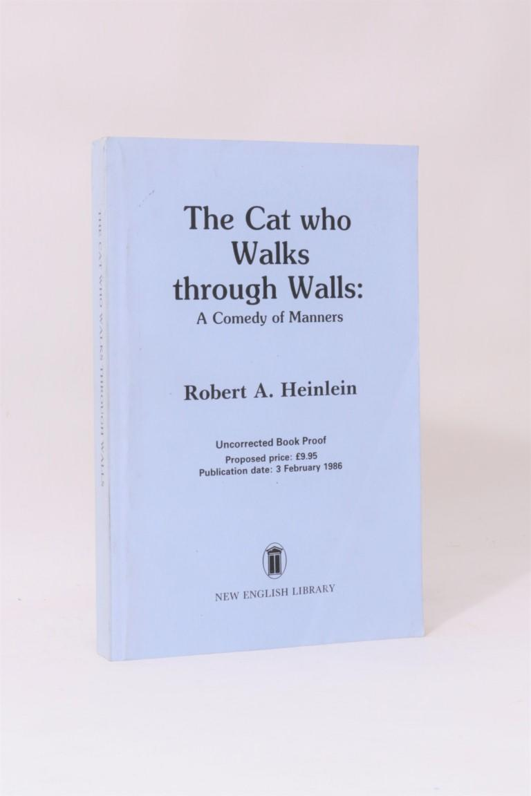 Robert A. Heinlein - The Cat who Walks through Walls - New English Library (NEL), 1986, Proof.