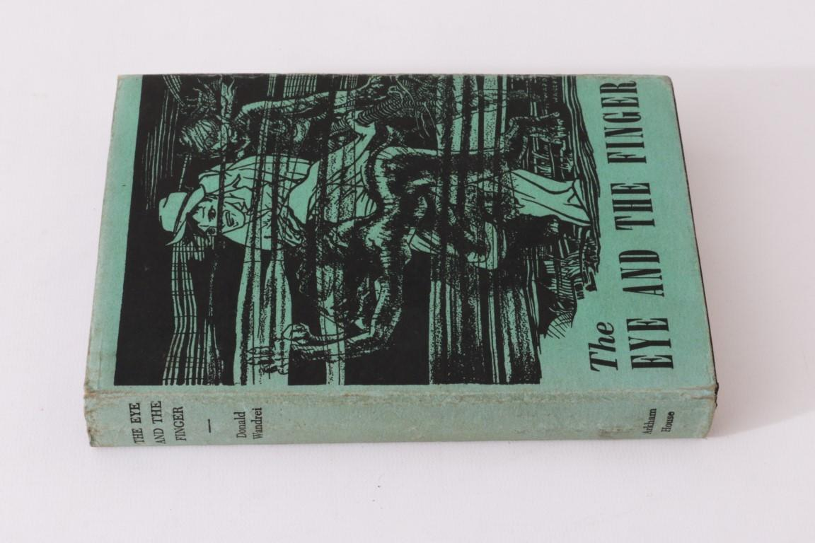Donald Wandrei - The Eye and the Finger - Arkham House, 1944, First Edition.