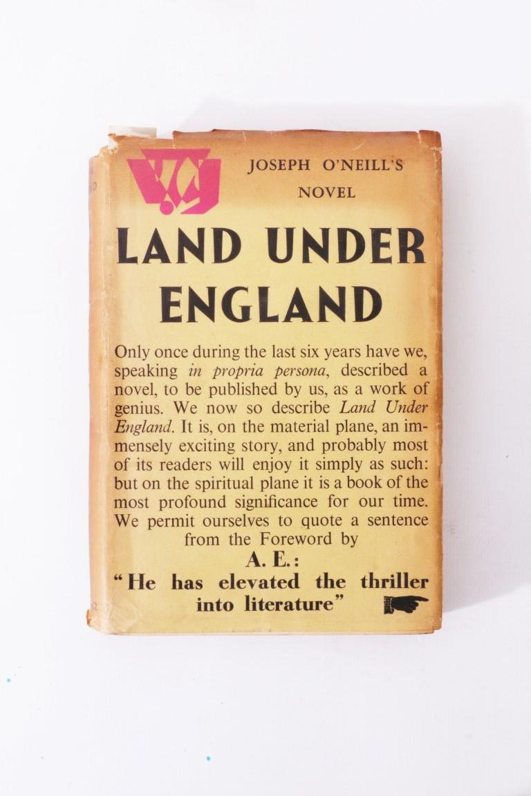 Joseph O'Neill - Land Under England w/ Proof - Gollancz, 1935, First Edition.