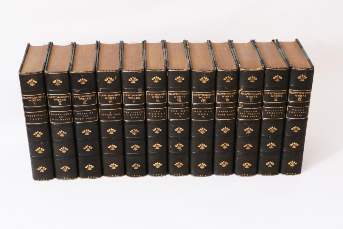 Nathaniel Hawthorne - The Complete Works: The Riverside Edition - Houghton Mifflin and Co., 1883, First Thus.