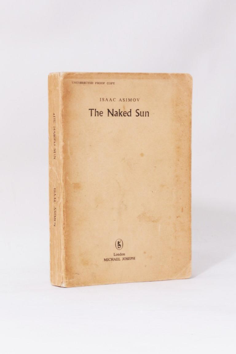 Isaac Asimov - The Naked Sun - Michael Joseph, 1958, Proof.