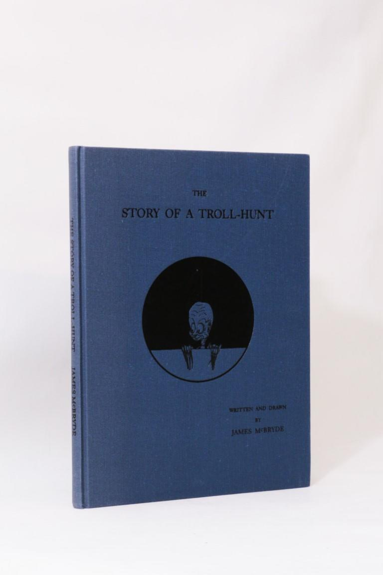 James McBryde - The Story of a Troll-Hunt - Ghost Story Press, 1994, Limited Edition.