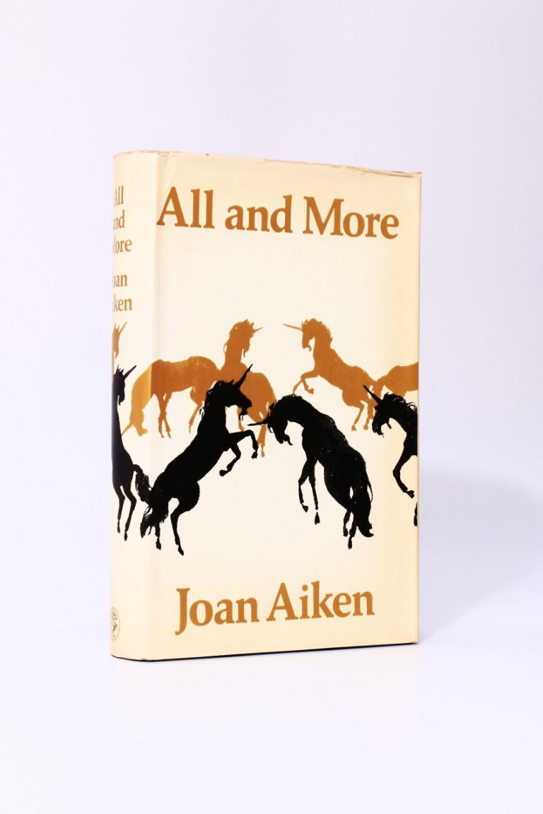 Joan Aiken - All and More - Jonathan Cape, 1971, Signed First Edition.