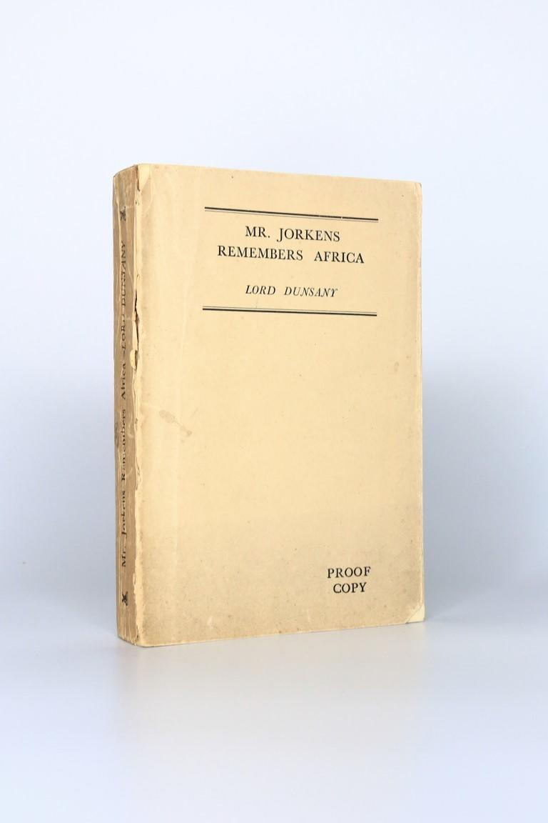 Lord Dunsany - Mr. Jorkens Remembers Africa - William Heinemann, 1934, Proof.