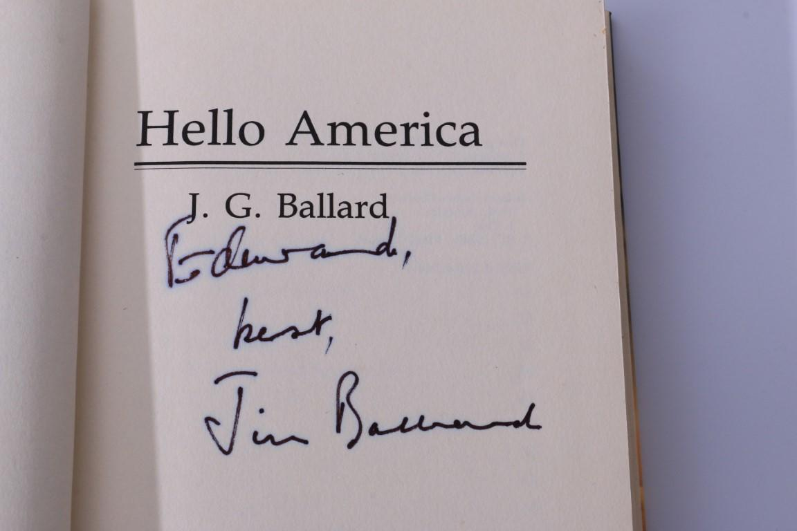 J.G. Ballard - Hello America - Jonathan Cape, 1981, Signed First Edition.