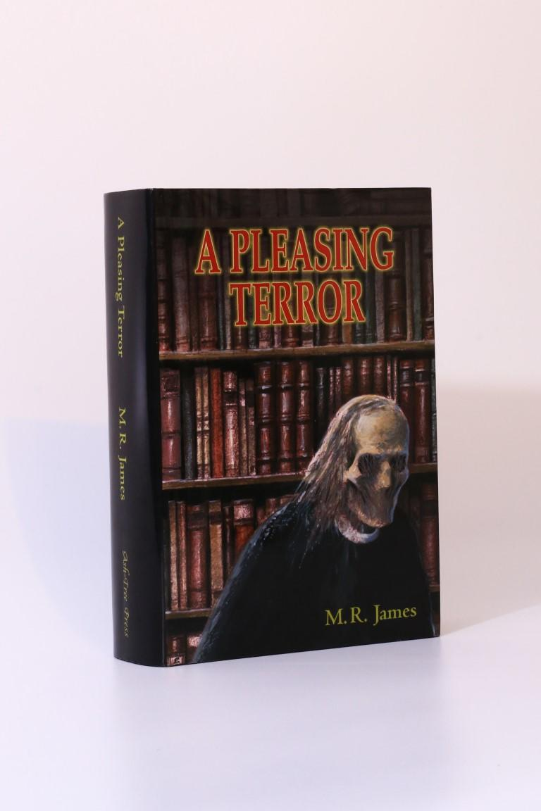 M.R. James - A Pleasing Terror - Ash-Tree Press, 2001, First Thus.