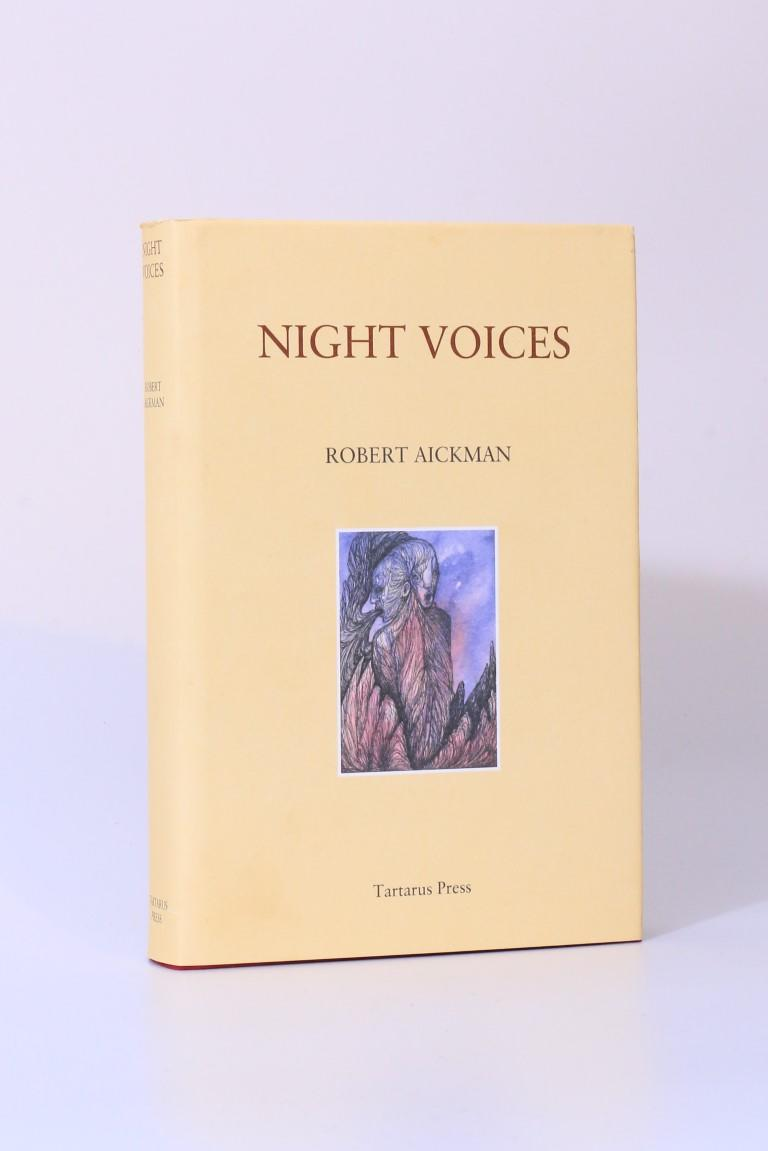 Robert Aickman - Night Voices - Tartarus Press, 2013, Limited Edition.