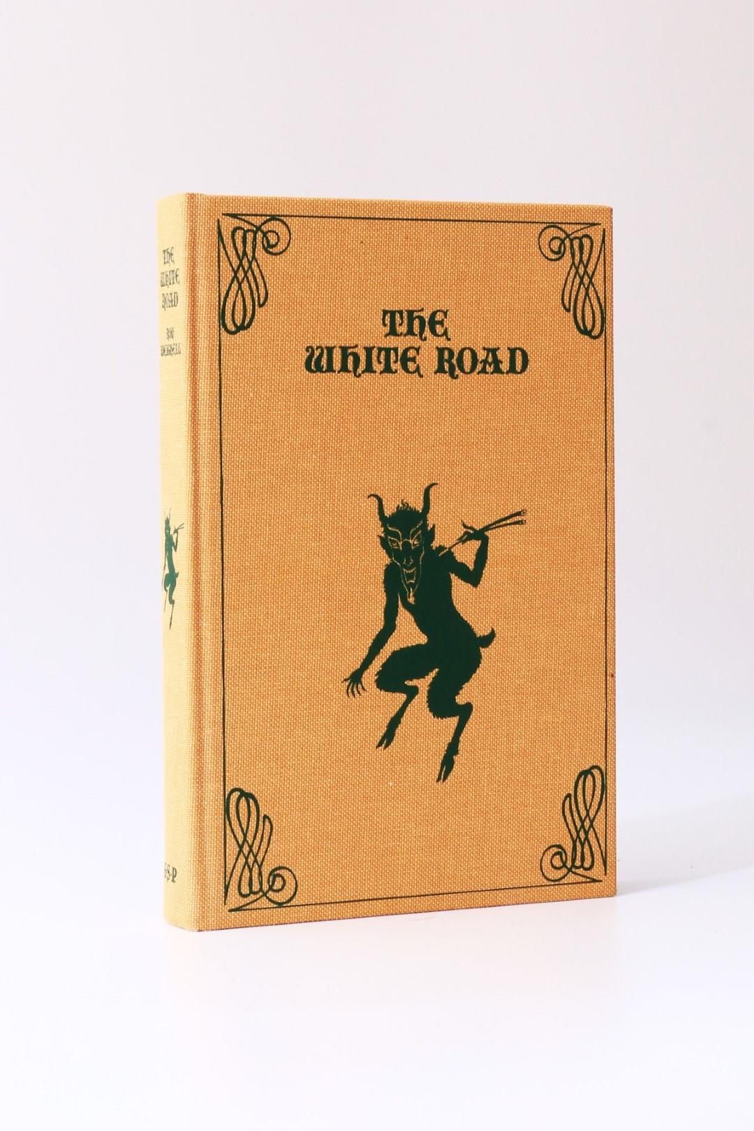 Ron Weighell - The White Road - Ghost Story Press, 1997, Signed Limited Edition.