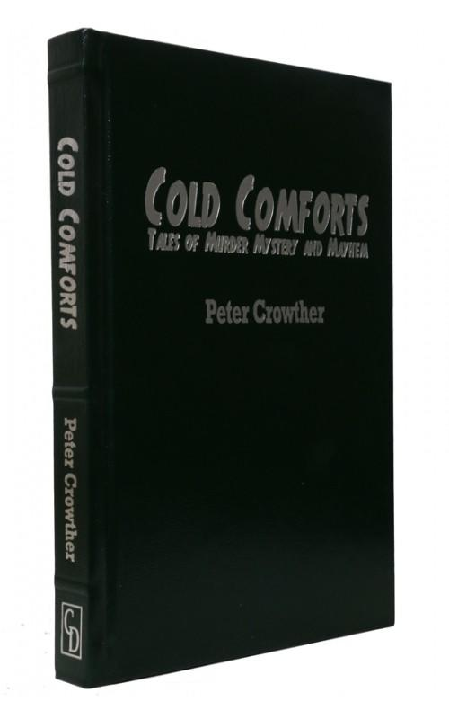 Peter Crowther - Cold Comforts - Cemetery Dance, 2014, US Signed Limited Edition