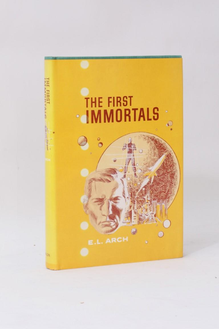 E.L. Arch - The First Immortals - Avalon, 1965, First Edition.