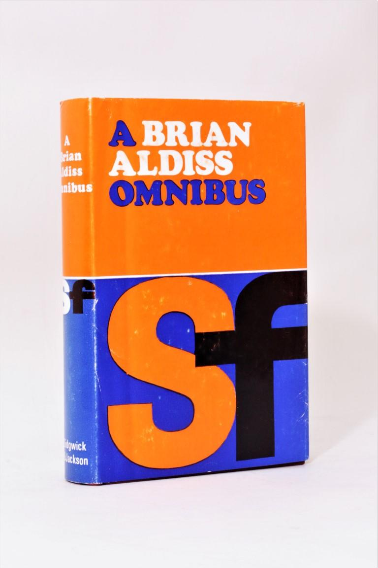 Brian Aldiss - A Brian Aldiss Omnibus - Sidgwick & Jackson, 1969, First Thus. Signed