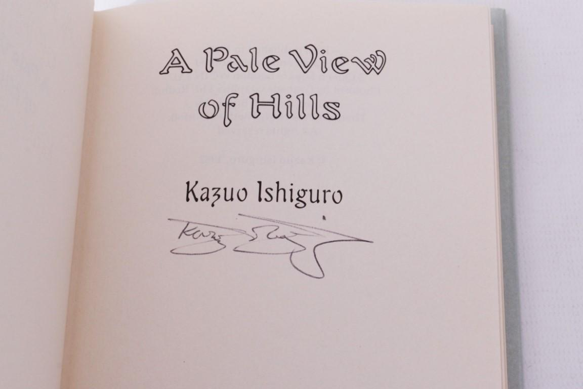 Kazuo Ishiguro - A Pale View of Hills - Faber, 1982, Signed First Edition.