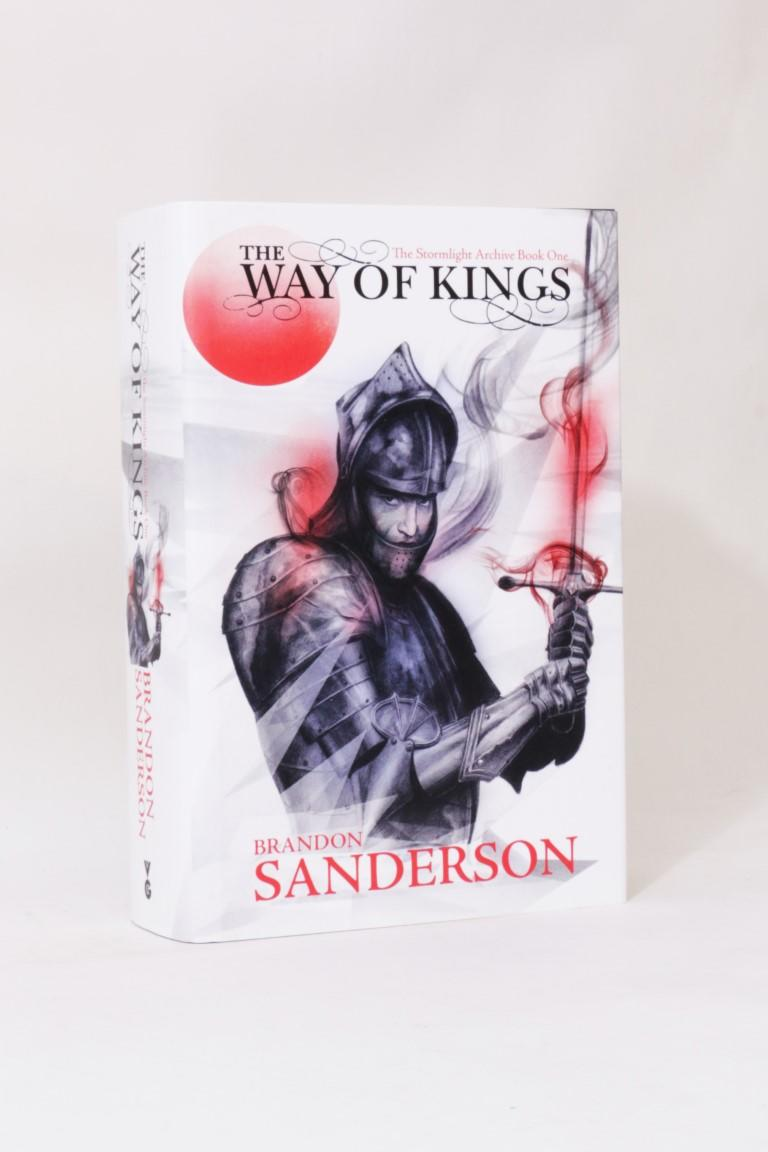 Brandon Sanderson - The Way of Kings: The Stormlight Archive Book One - Gollancz, 2010, First Edition.