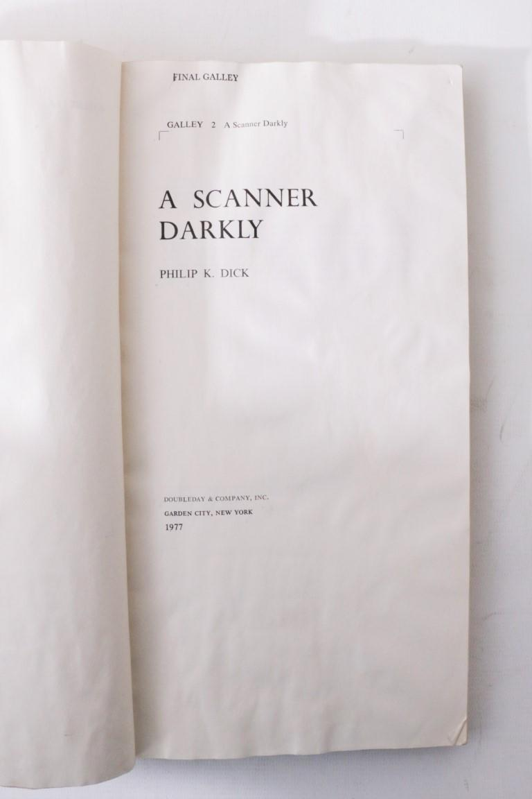 Philip K. Dick - A Scanner Darkly - Doubleday, 1977, Proof.