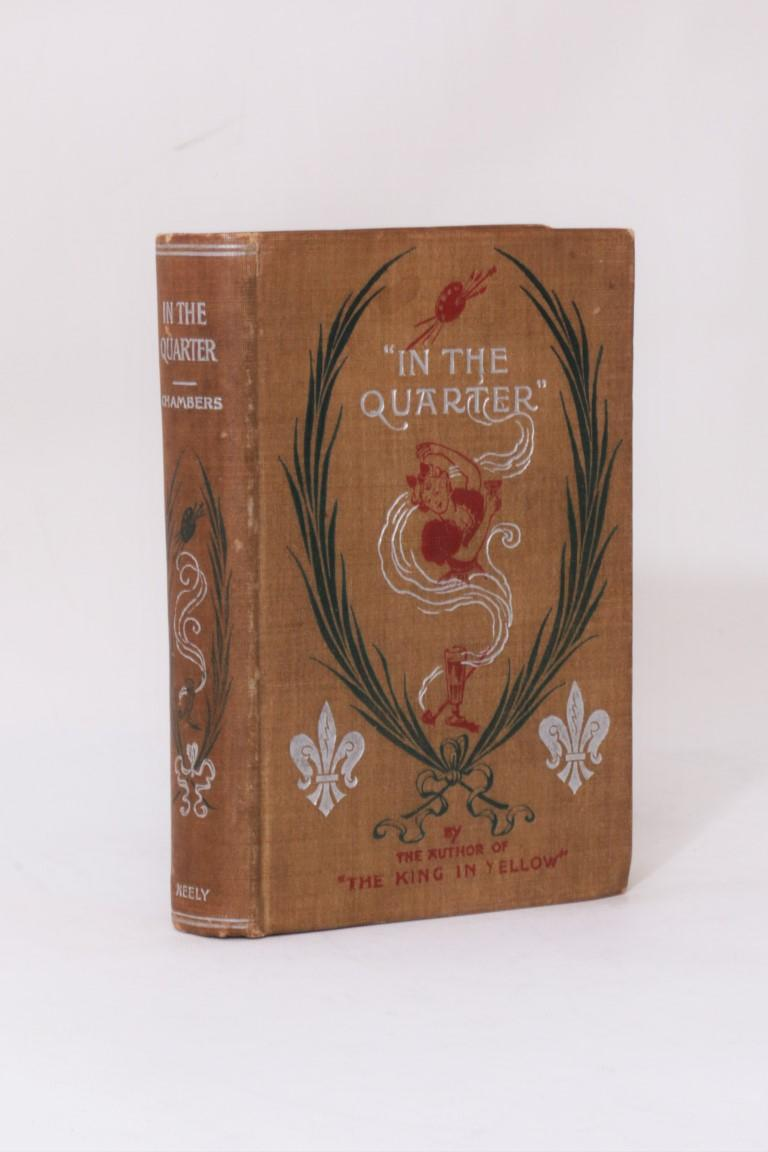Robert W. Chambers - In the Quarter - F. Tennyson Neely, 1894, First Edition.