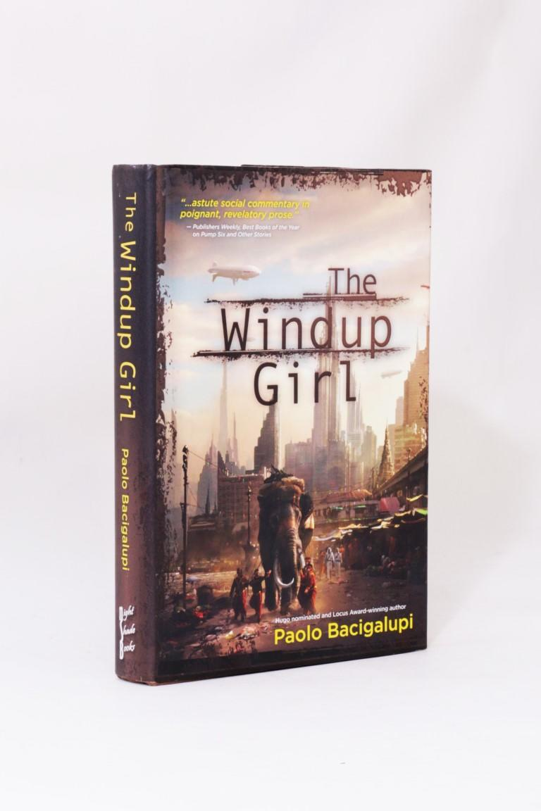 Paolo Bacigalupi - The Windup Girl - Night Shade Books, 2009, First Edition.